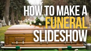 How to make a funeral video tribute. Recruit the job to be done for you.