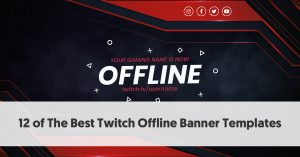 How to make a offline banner for twitch. The best Specialists will work for you.