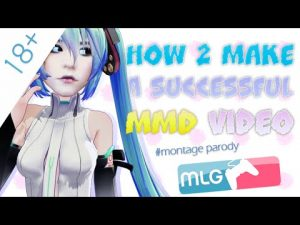 How to make mmd videos. Hires the job to be done for you.
