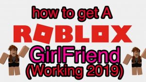 How to get a roblox girlfriend. Hiring the job to be completed for you.
