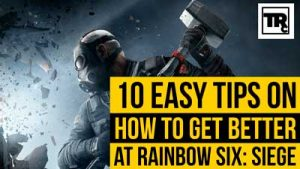 How to get good at rainbow six siege. Hires the work to be done for you.