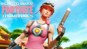 How to make 3d fortnite thumbnails. Greatest expert working for you.