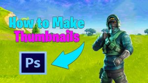 How to make fortnite thumbnails. Hires the job to have it completed for you.
