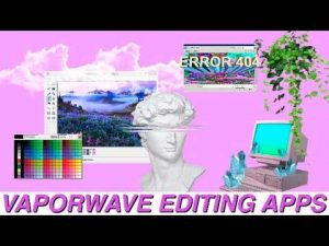 How to make vaporwave edits. Greatest professional work with you.
